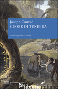 CUORE DI TENEBRA - CONRAD JOSEPH