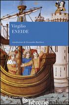 ENEIDE - VIRGILIO MARONE PUBLIO