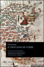PROCESSO DI VERRE. TESTO LATINO A FRONTE (IL) - CICERONE MARCO TULLIO