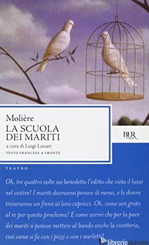 SCUOLA DEI MARITI (LA) - MOLIERE