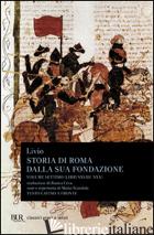 STORIA DI ROMA DALLA SUA FONDAZIONE. TESTO LATINO A FRONTE. VOL. 7: LIBRI 28-30 - LIVIO TITO