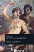 DIFESA DI MARCO CELIO - CICERONE MARCO TULLIO