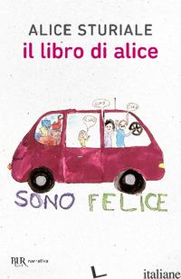 LIBRO DI ALICE (IL) - STURIALE ALICE