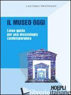 MUSEO OGGI (IL) - CATALDO LUCIA; PARAVENTI MARTA