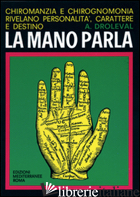 MANO PARLA (LA) - DROLEVAL A.