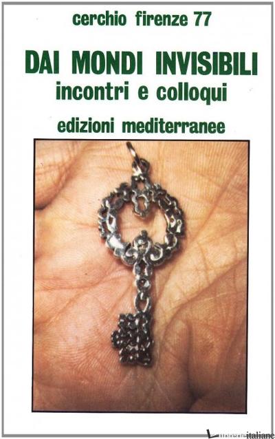 DAI MONDI INVISIBILI - CERCHIO FIRENZE 77 (CUR.)