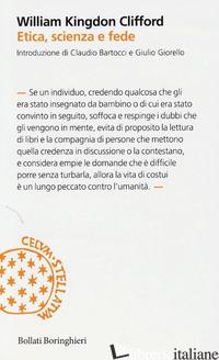 ETICA, SCIENZA E FEDE - CLIFFORD WILLIAM KINGDON