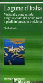 LAGUNE D'ITALIA E LAGHI COSTIERI D'ITALIA. VISITA ALLE ZONE UMIDE LUNGO LE COSTE -