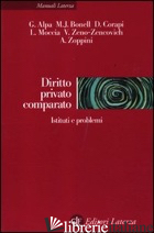 DIRITTO PRIVATO COMPARATO. ISTITUTI E PROBLEMI - ALPA GUIDO; BONELL MICHAEL J.; CORAPI DIEGO