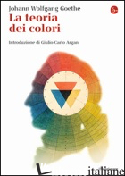 TEORIA DEI COLORI (LA) - GOETHE JOHANN WOLFGANG