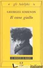 CANE GIALLO (IL) - SIMENON GEORGES