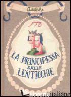 PRINCIPESSA DALLE LENTICCHIE E ALTRI RACCONTI (SENZA LENTICCHIE) (LA) - TOFANO SERGIO