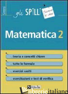 MATEMATICA. VOL. 2 - BERTOCCHI STEFANO; CORAZZON PAOLO
