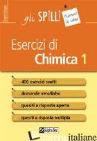 ESERCIZI DI CHIMICA. VOL. 1 - MASIERO STEFANO