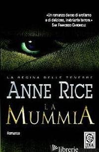 MUMMIA (LA) - RICE ANNE