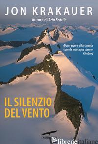 SILENZIO DEL VENTO (IL) - KRAKAUER JON