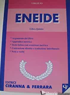 ENEIDE. LIBRO 5º - VIRGILIO MARONE PUBLIO