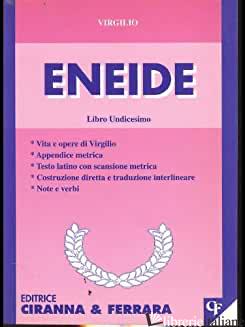 ENEIDE. LIBRO 11º - VIRGILIO MARONE PUBLIO
