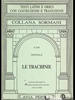 TRACHINIE (LE) - SOFOCLE