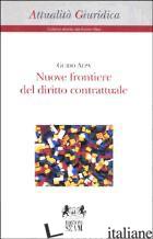 NUOVE FRONTIERE DEL DIRITTO CONTRATTUALE - ALPA GUIDO