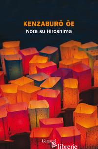 NOTE SU HIROSHIMA - OE KENZABURO
