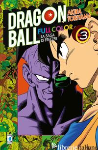 SAGA DI FREEZER. DRAGON BALL FULL COLOR (LA). VOL. 3 - TORIYAMA AKIRA