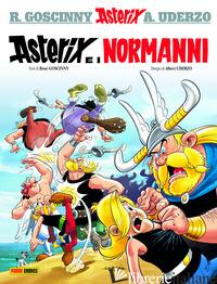ASTERIX E I NORMANNI - GOSCINNY RENE'; UDERZO ALBERT