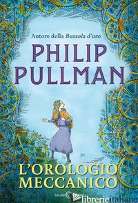OROLOGIO MECCANICO (L') - PULLMAN PHILIP