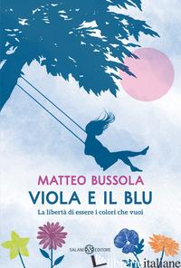VIOLA E IL BLU - BUSSOLA MATTEO