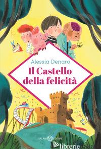 CASTELLO DELLA FELICITA' (IL) - DENARO ALESSIA