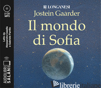 MONDO DI SOFIA LETTO DA ALESSANDRA CASELLA E GABRIELE PARRILLO. AUDIOLIBRO. 2 CD - GAARDER JOSTEIN