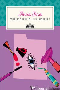 QUELL'ARPIA DI MIA SORELLA - FINE ANNE