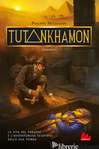 TUTANKHAMON - NESSMANN PHILIPPE