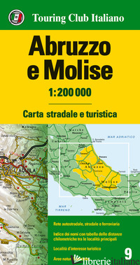 ABRUZZO E MOLISE 1:200.000. CARTA STRADALE E TURISTICA. EDIZ. MULTILINGUE - AA VV