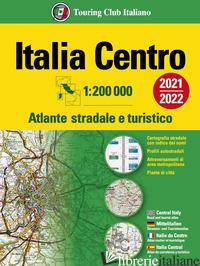 ATLANTE STRADALE ITALIA CENTRO 1:200.000 -