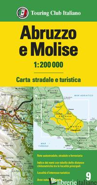 ABRUZZO E MOLISE 1:200.000. CARTA STRADALE E TURISTICA. EDIZ. MULTILINGUE -