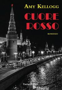 CUORE ROSSO - KELLOGG AMY