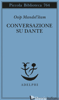 CONVERSAZIONE SU DANTE - MANDEL'STAM OSIP; VITALE S. (CUR.)