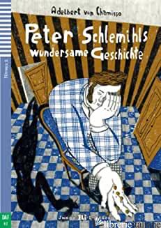 PETER SCHLEMIHLS WUNDERSAME GESCHICHTE. CON ESPANSIONE ONLINE - CHAMISSO ADALBERT VON