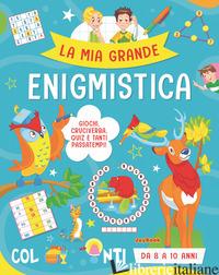 MIA GRANDE ENIGMISTICA (LA) - AA.VV.