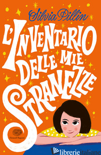 INVENTARIO DELLE MIE STRANEZZE (L') - PILLIN SILVIA