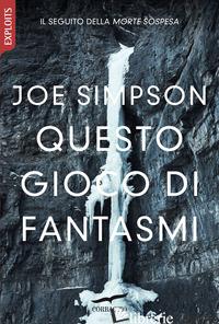 QUESTO GIOCO DI FANTASMI - SIMPSON JOE