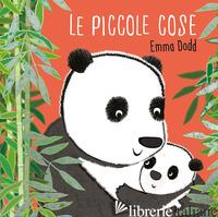PICCOLE COSE. EDIZ. A COLORI (LE) - DODD EMMA