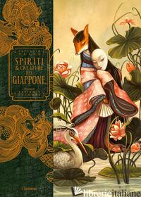 SPIRITI E CREATURE DEL GIAPPONE. EDIZ. A COLORI - HEARN LAFCADIO; LACOMBE BENJAMIN