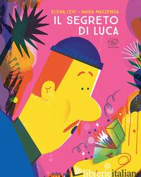 SEGRETO DI LUCA (IL) - LEVI ELENA