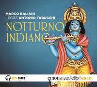 NOTTURNO INDIANO LETTO DA MARCO BALIANI. AUDIOLIBRO. CD AUDIO FORMATO MP3 - TABUCCHI ANTONIO