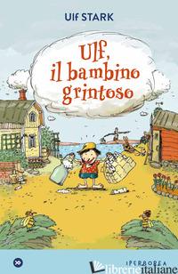 ULF, IL BAMBINO GRINTOSO - STARK ULF