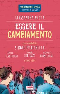 ESSERE IL CAMBIAMENTO - VIOLA ALESSANDRA