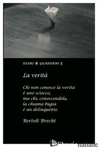 VERITA' (LA) - BRECHT BERTOLT
