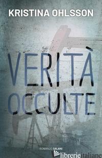 VERITA' OCCULTE - OHLSSON KRISTINA